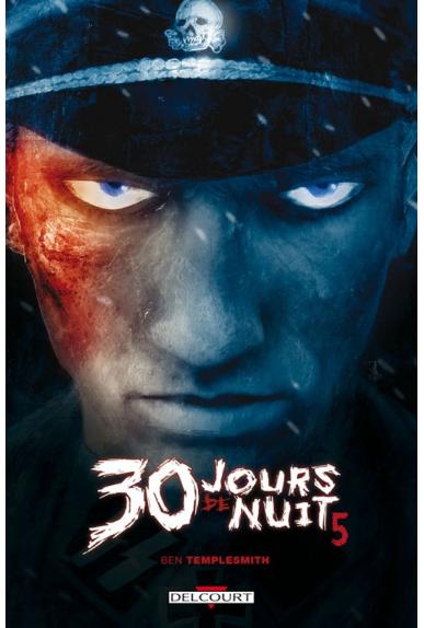 30 JOURS DE NUIT Tome 5 - NEIGE ÉCARLATE