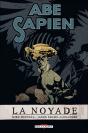 ABE SAPIEN Tome 1 - LA NOYADE