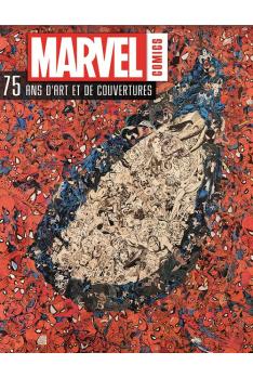 MARVEL COMICS : 75 ANS D'ART ET DE COUVERTURES