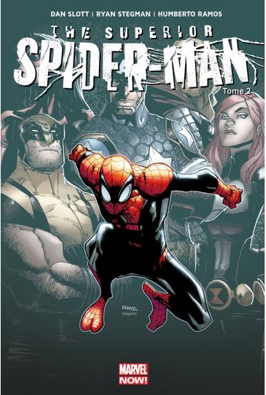 Superior Spider-Man Tome 2