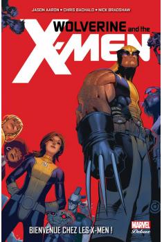 WOLVERINE ET LES X-MEN 1