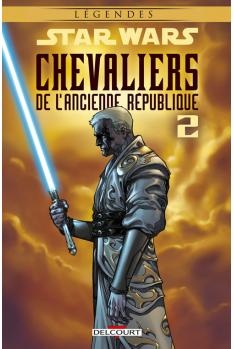 STAR WARS - CHEVALIERS DE L'ANCIENNE RÉPUBLIQUE Tome 2 - ULTIME RECOURS (NED)