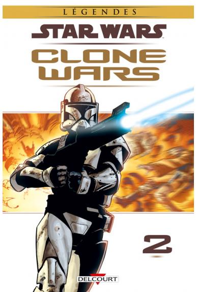 STAR WARS - CLONE WARS Tome 2 - VICTOIRES ET SACRIFICES