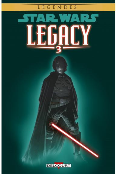 STAR WARS - LEGACY Tome 3 - LES GRIFFES DU DRAGON