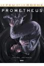 LE FEU ET LA ROCHE TOME 1 - PROMETHEUS