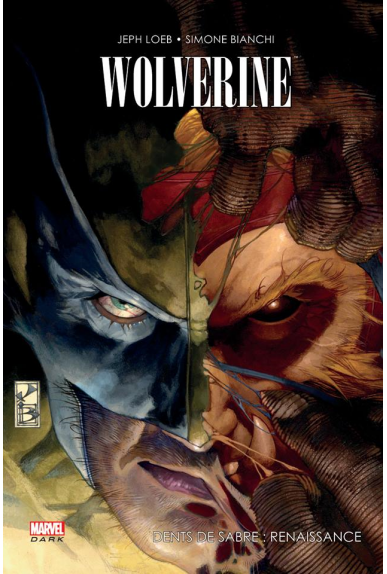 Wolverine & Dents de Sabre - Renaissance