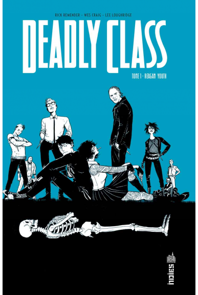 DEADLY CLASS TOME 1