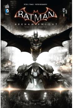 Batman - Arkham Knight Tome 1