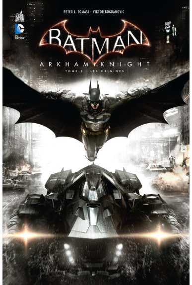 Batman - Arkham Knight Tome 1
