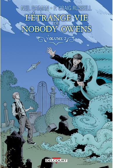 L'ÉTRANGE VIE DE NOBODY OWENS VOLUME 1