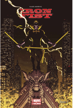 IRON FIST TOME 1