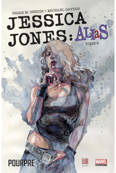 Jessica Jones : ALIAS Tome 2