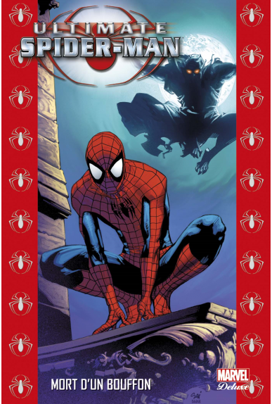 ULTIMATE SPIDER-MAN TOME 9