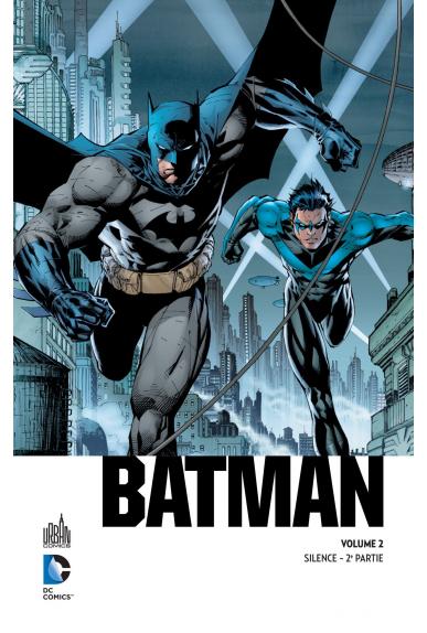 Tome 01 - Batman Silence 1ere Partie