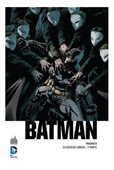 Tome 07 - Batman La Cour des Hiboux 1ere Partie