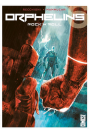 ORPHELINS TOME 6