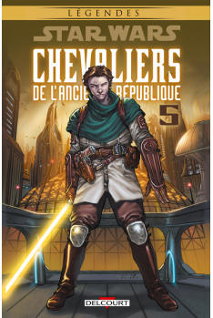 STAR WARS - CHEVALIERS DE L'ANCIENNE RÉPUBLIQUE Tome 5 - SANS PITIÉ ! (NED)