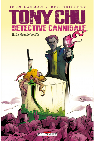 TONY CHU, DÉTECTIVE CANNIBALE Tome 10 - BOUFFER FROID