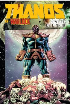 Thanos & Adam Warlock - L'Entité de l'Infini