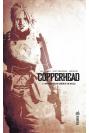 Copperhead Tome 1