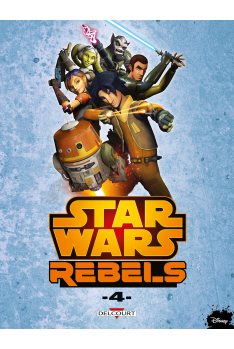 STAR WARS - REBELS TOME 4