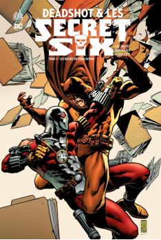 Deadshot et les Secret Six Tome 1