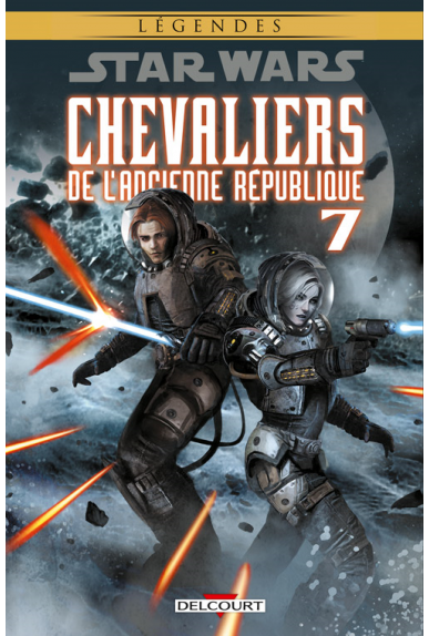 STAR WARS - CHEVALIERS DE L'ANCIENNE RÉPUBLIQUE Tome 7 - LE DESTRUCTEUR