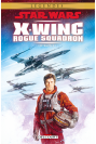 STAR WARS - X-WING ROGUE SQUADRON Tome 1 - ROGUE LEADER