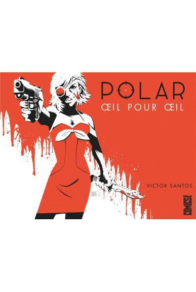 Polar Tome 1 - Venu du Froid