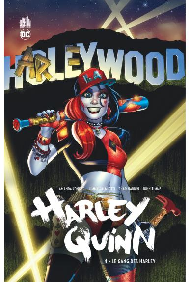 HARLEY QUINN TOME 4 - Le Gang des Harley
