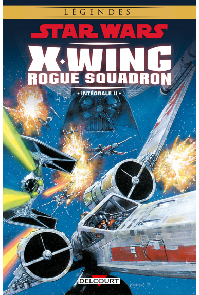 STAR WARS - X-WING ROGUE SQUADRON - Intégrale Tome 2
