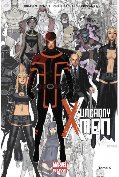 Uncanny X-Men Tome 6