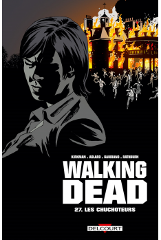 WALKING DEAD Tome 26 - L'Appel aux Armes