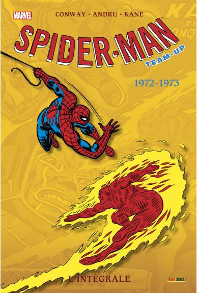 SPIDER-MAN TEAM UP L'INTEGRALE 1972 1973 (NED)
