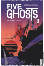 Five Ghosts Tome 1