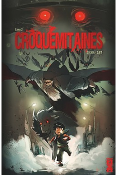 Croquemitaines Tome 2