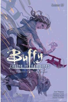 BUFFY Contre les Vampires - Saison 10 - Tome 6