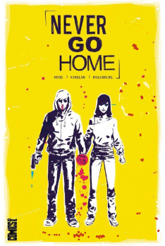FCBD 2017 : Never Go Home
