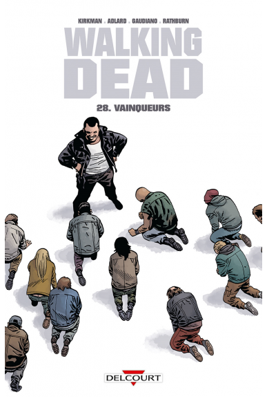 WALKING DEAD Tome 27 - Les Chuchoteurs