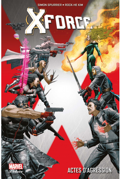Uncanny X-Force 4 - Exécution Finale