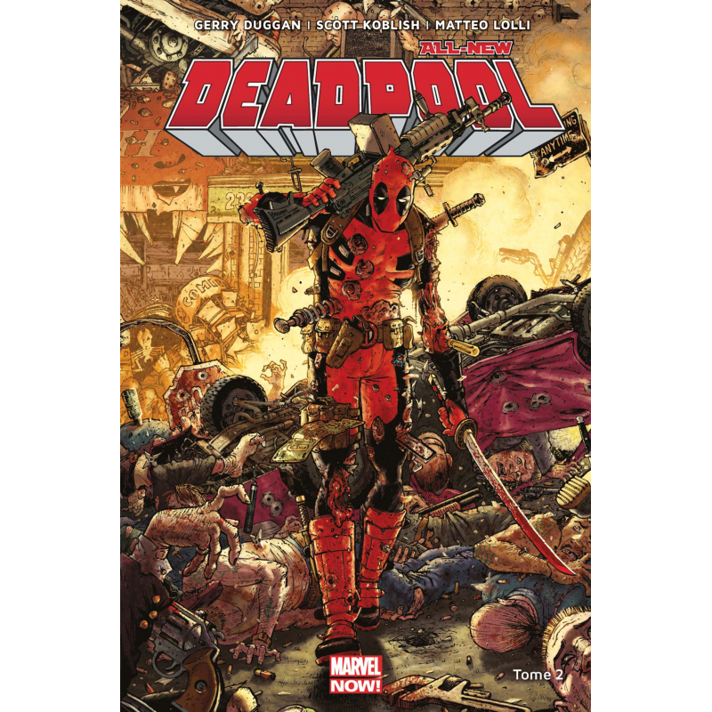 Deadpool Tome 2 Marvel Now