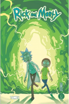 Rick & Morty Tome 1
