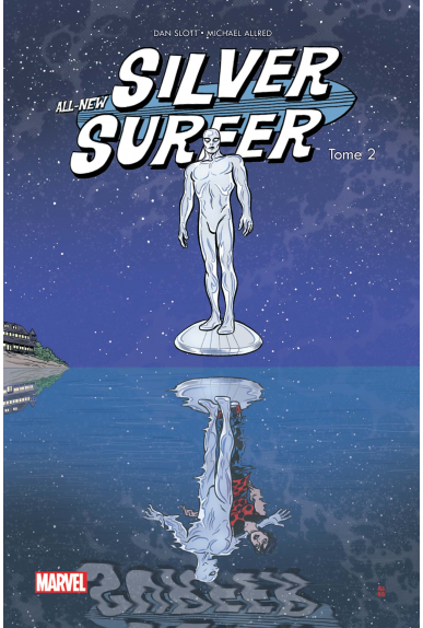ALL NEW SILVER SURFER TOME 2