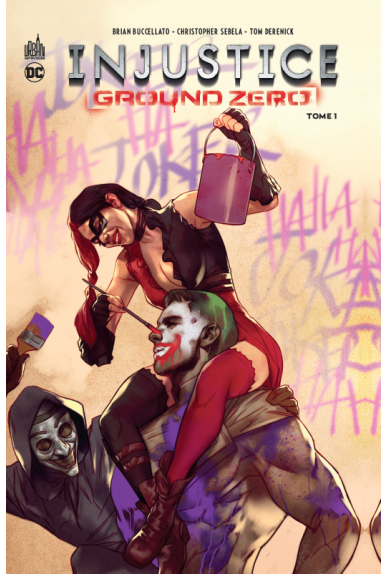 Injustice Ground Zéro Tome 1