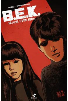 BEK : Black Eyed Kids Tome 1