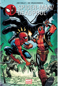 Spider-Man / Deadpool Tome 3