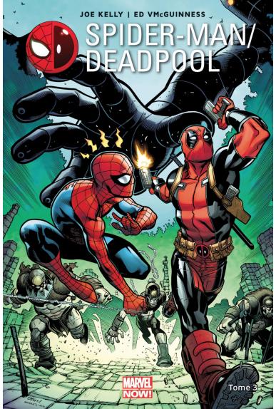Spider-Man / Deadpool Tome 3