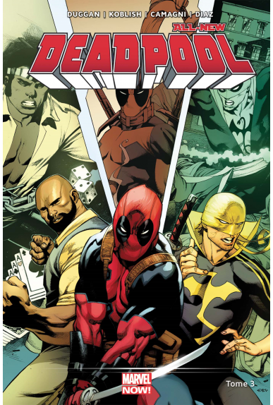 All New Deadpool Tome 3