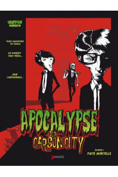 Apocalypse sur Carson City Tome 1