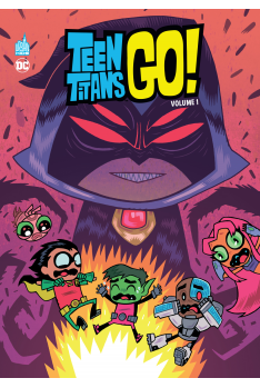 TEEN TITANS GO ! Volume 1